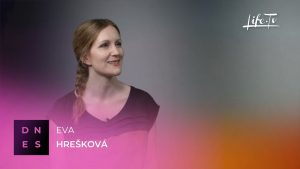 DNES: Eva Hrešková