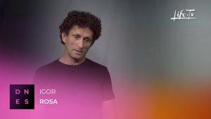 DNES: Igor Rosa