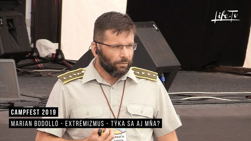 CampFest 2019 | Marian Bodolló - Extrémizmus - týka sa aj mňa?