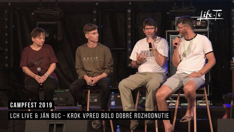CampFest 2019 | LCH LIVE & Ján Buc - Krok vpred bolo dobré rozhodnutie